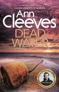 Dead Water (shetland #5)