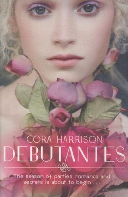 Book Debutantes by Cora Harrison