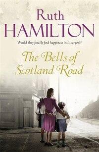 The Bells Of Scotland Road