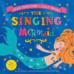 Book The Singing Mermaid: Illus By Lydia Monks by Julia Donaldson