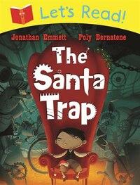 Let's Read! The Santa Trap: The Santa Trap
