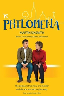 Book Philomena: A Mother, Her Son & A Fifty Year Search by Martin Sixsmith