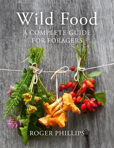 Wild Food by Roger Phillips