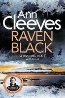 Raven Black (shetland #1): Shetland #1