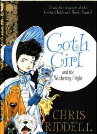 Goth Girl And The Wuthering Fright (goth Girl #3)
