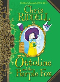 Ottoline And The Purple Fox (ottoline #4)