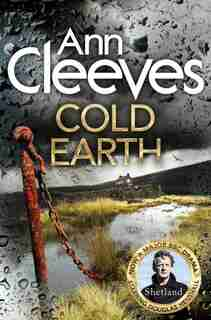 Cold Earth (shetland #7) by Ann Cleeves