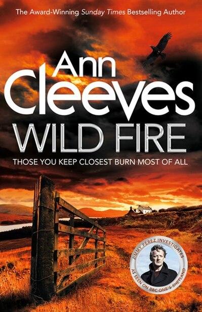 Wild Fire (shetland #8) by Ann Cleeves