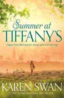 Summer At Tiffany's by Karen Swan