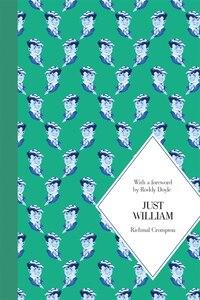 Just William: Macmillan Classics Edition