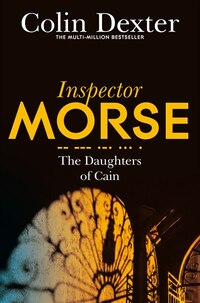 The Daughters Of Cain (inspector Morse #11)