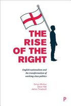 The Rise Of The Right: The English Defence League And The Transformation Of Working-class Politics