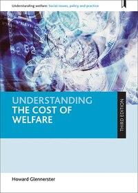 Understanding The Cost Of Welfare