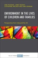 Environment In The Lives Of Children And Families: Perspectives From India And The Uk