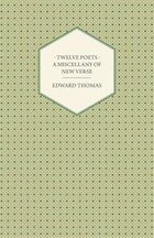 Twelve Poets - A Miscellany of New Verse
