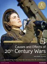 History: Causes And Effects Of The 20th Century Wars 2nd Edition Textbook + Etext Bundle