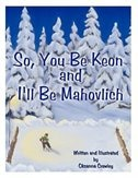 So, You Be Keon and I'll Be Mahovlich by Crawley Oksanna