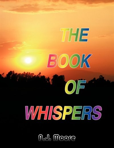 The Book Of Whispers by N. J. Moore