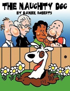The Naughty Dog by Daniel Roberts