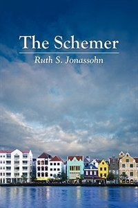 The Schemer by Ruth S. Jonassohn