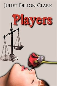 Players by Juliet Dillon Clark