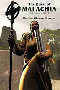 The Quest of Malachia: In the Name of Righteousness by Poethics Oblivion Stareyes