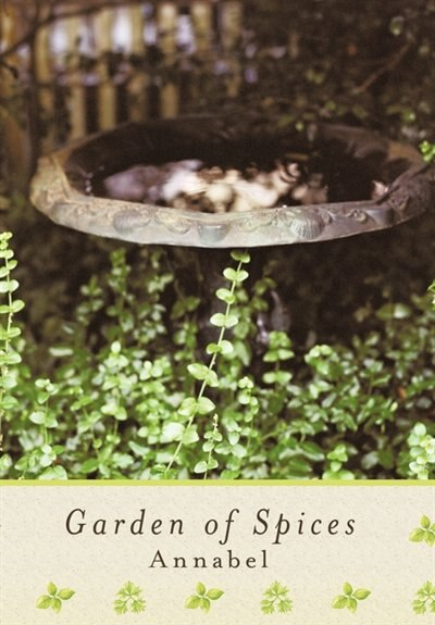 Garden Of Spices by Annabel