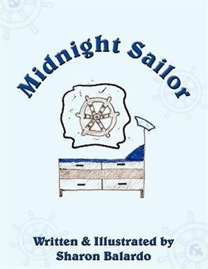Midnight Sailor by Sharon L. Balardo