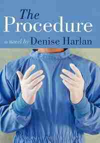 The Procedure by Denise Harlan