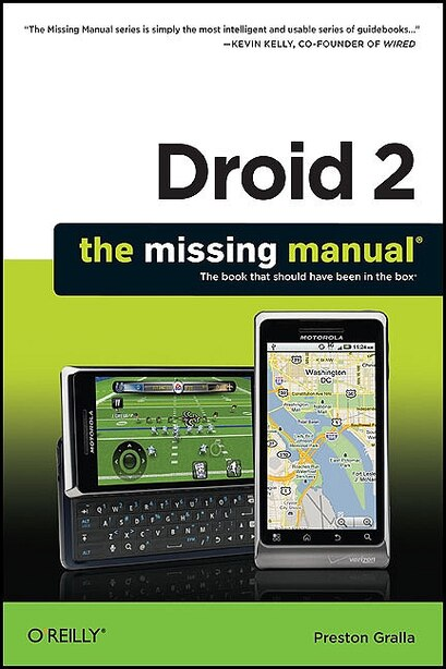 Droid 2: The Missing Manual by Preston Gralla