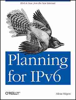 Planning For Ipv6: Ipv6 Is Now. Join The New Internet. by Silvia Hagen
