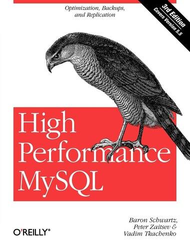 High Performance Mysql: Optimization, Backups, And Replication by Baron Schwartz