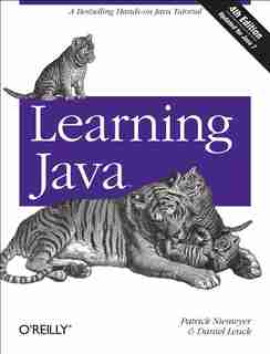 Learning Java: A Bestselling Hands-on Java Tutorial by Patrick Niemeyer