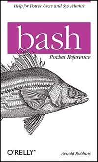 Bash Pocket Reference Book By Arnold Robbins Paperback Chapters