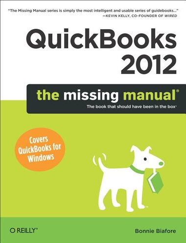Quickbooks 2012: The Missing Manual de Bonnie Biafore