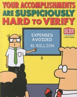 Book Your Accomplishments Are Suspiciously Hard to Verify: A Dilbert Book by Scott Adams