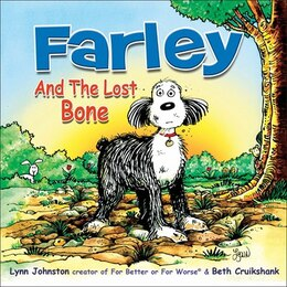 Book Farley and the Lost Bone by Lynn Johnston