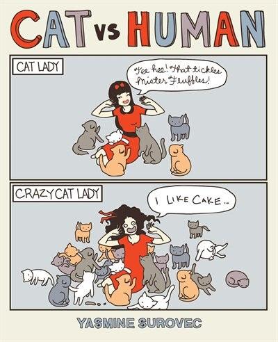 Cat Versus Human by Yasmine Surovec