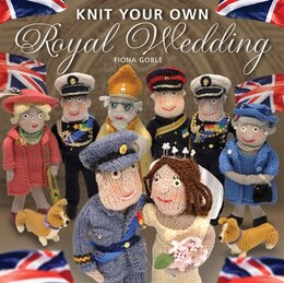 Book Knit Your Own Royal Wedding by Fiona Goble