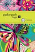 Pocket Posh Logic 4: 100 Puzzles by The Puzzle The Puzzle Society