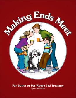 Book Making Ends Meet: For Better or For Worse 3rd Treasury by Lynn Johnston