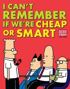 I Can't Remember If We're Cheap or Smart