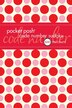 Pocket Posh Code Number Sudoku: 100 Puzzles by The Puzzle Society