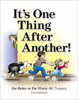 Book It's One Thing After Another!: For Better or For Worse 4th Treasury by Lynn Johnston