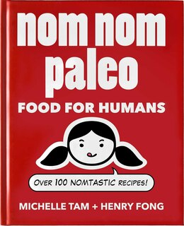 Book Nom Nom Paleo: Food for Humans by Michelle Tam