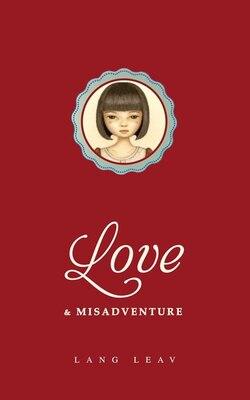 Book Love & Misadventure by Lang Leav