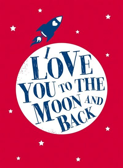 I Love You to the Moon and Back by Andrews McMeel Publishing