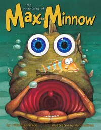 The Adventures of Max the Minnow