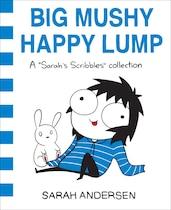 Book Big Mushy Happy Lump: A Sarah's Scribbles Collection by Sarah Andersen