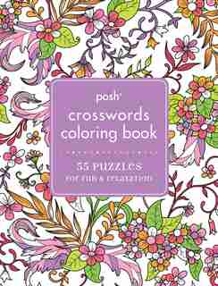 Posh Crosswords Adult Coloring Book: 55 Puzzles for Fun & Relaxation by Andrews McMeel Publishing